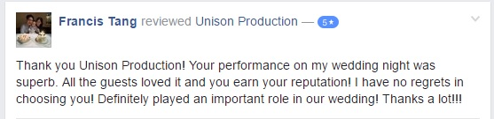 Unison Production - Testimonial (Francis Tang)